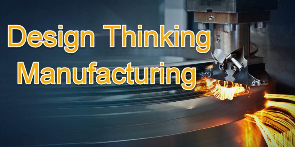 Ứng dụng phương pháp Design Thinking để cải tiến và chuyển đổi số sản xuất